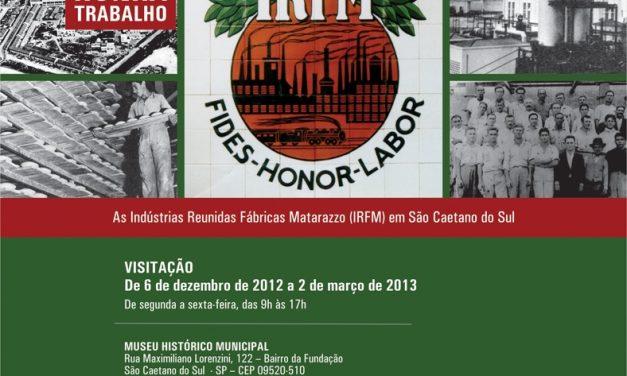 Exposição resgata memórias das Indústrias Matarazzo