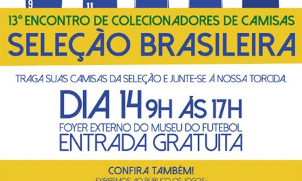 Eventos contam a história das camisas da Seleção Brasileira