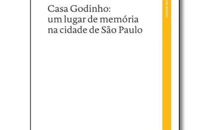 Livro conta histórias e curiosidades da centenária Casa Godinho